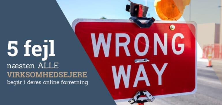 5 fejl alle virksomheder begår i deres online forretning