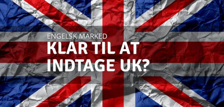 England - et vigtigt eksportmarked i fremtiden